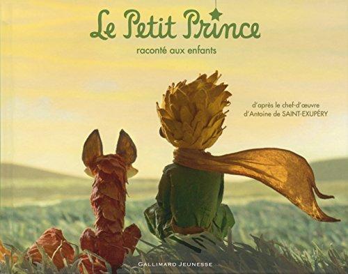 Le Petit Prince raconté aux enfants (Albums Gallimard Jeunesse)