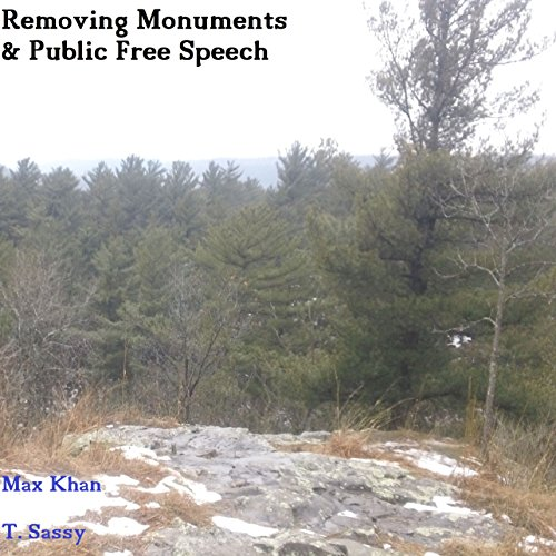 Removing Monuments and Public Free Speech  By  cover art