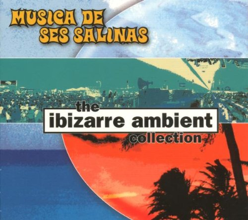 Ibizarre Ambient Collection