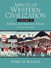 Aspects of Western Civilizations: Problems and Sources in History, Volume 2 (6th Edition)