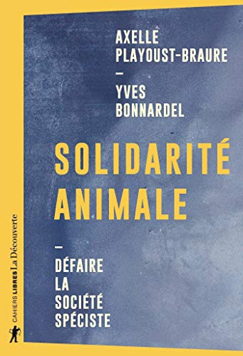 Solidarité animale (French Edition)