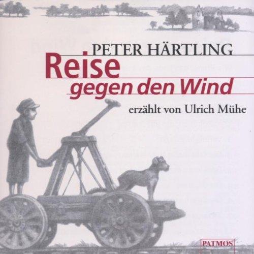 Reise gegen den Wind, 2 Audio-CD