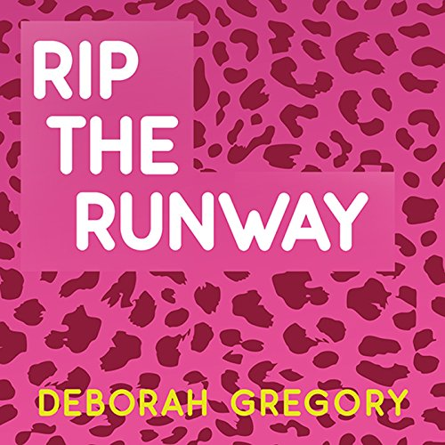 Rip the Runway audiobook cover art