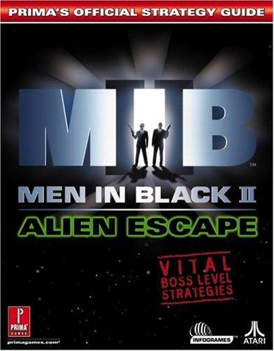 Men in Black 2: Alien Escape (Prima's Official Strategy Guides)