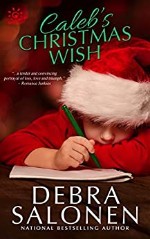 Caleb's Christmas Wish (West Coast Happily-Ever-After Book 3) by [Debra Salonen]