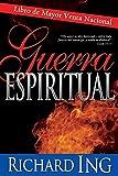 Guerra espiritual (Spanish Edition)