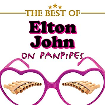 The Best of Elton John on Panpipes