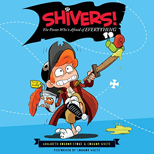 Shivers!: The Pirate Who's Afraid of Everything audiobook cover art