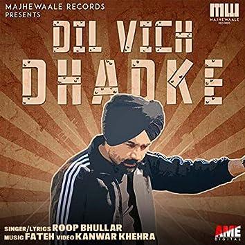 Dil Vich Dhadke