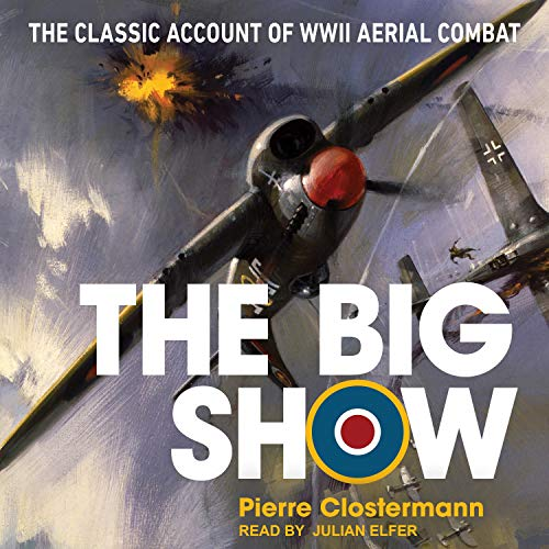 The Big Show Audiobook By Pierre Clostermann cover art