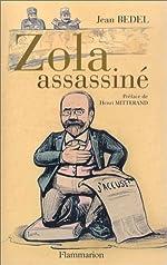 Zola assassiné de Jean Bedel