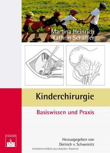 Kinderchirurgie: Basiswissen und Praxis