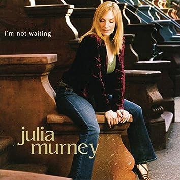 I'm Not Waiting