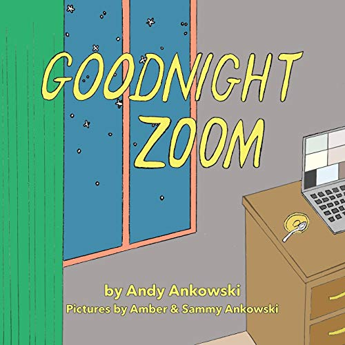 Goodnight Zoom: A Pandemic Parody