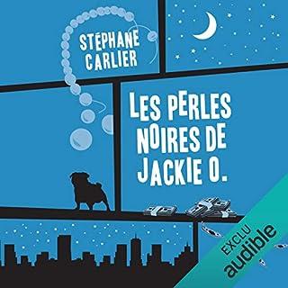 Les perles noires de Jackie O.                   Auteur(s):                                                                                                                                 Stéphane Carlier                               Narrateur(s):                                                                                                                                 Marie Lenoir                      Durée: 9 h et 21 min     4 évaluations     Au global 4,5