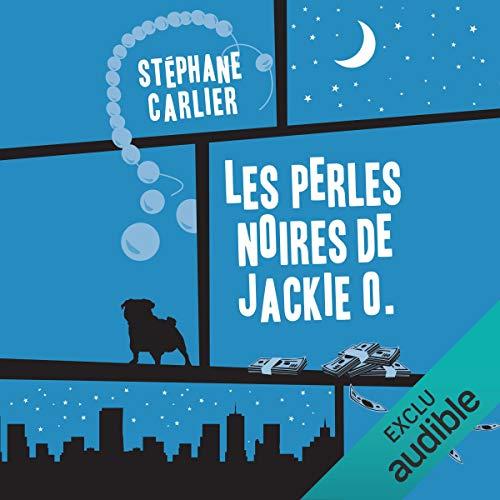 Les perles noires de Jackie O. audiobook cover art