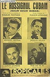 Le rossignol cubain (Soun\'soun\' babae) - Armand Mestral, Jacques Helian, Lucien Jeunesse, Trio Do Ré Mi