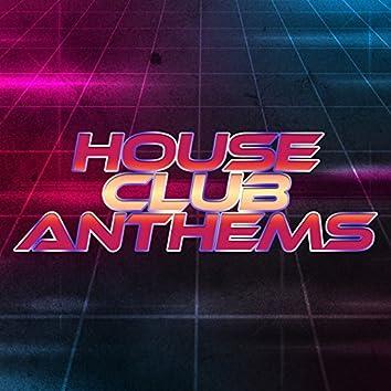House: Club Anthems