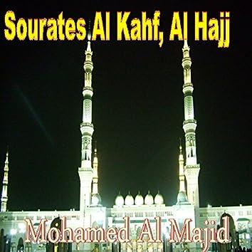 Sourates Al Kahf, Al Hajj (Quran)