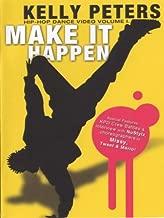 Kelly Peters: Make It Happen - Hip Hop