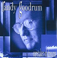 Caretaker of Dreams by Randy Goodrum (2013-12-24)