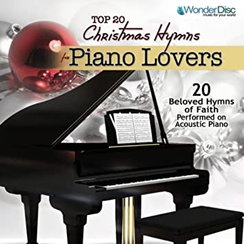 TOP 20 CHRISTMAS HYMNS FOR PIANO LOVERS