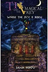 Ti and the magical key: Where the sky is born (Black & White version) (Volume 2) Paperback