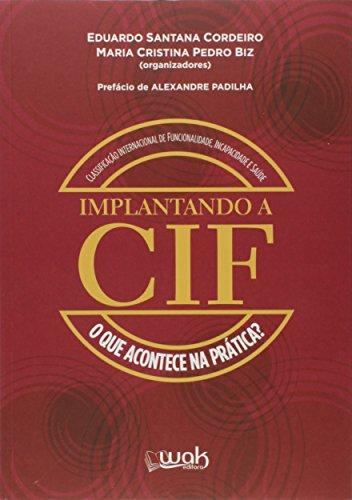 Implantando a CIF. O que Acontece na Prática?