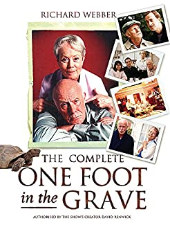 The Complete One Foot In The Grave