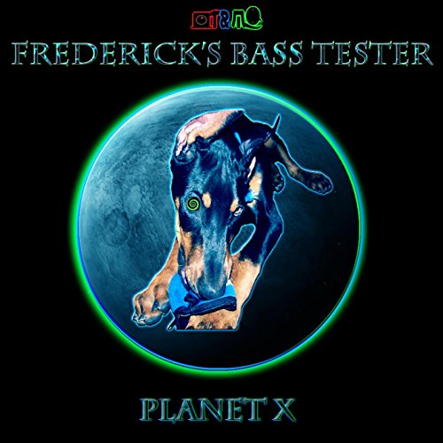 Frederick\'s Bass Tester: Planet X (2018)
