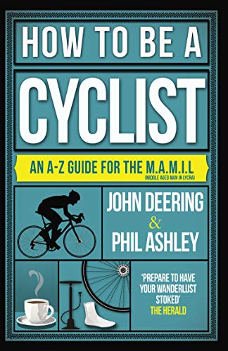 How to be a Cyclist: An A-Z Guid...