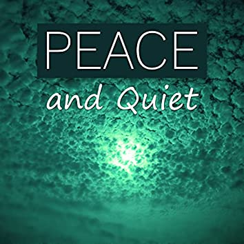 Peace and Quiet – Soft Dreaming, Relax and Sleep Songs with Nature Sounds, New Age Music, Rem Phase, Sound Therapy