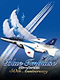 ブルーインパルス 50th Anniversary - ---