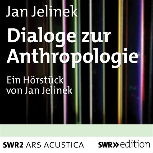 Dialoge zur Anthropologie cover art
