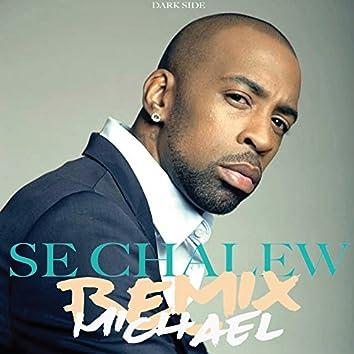 Se chalew (Remix)