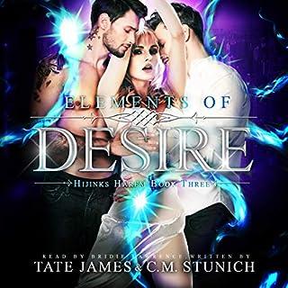 Elements of Desire     Hijinks Harem, Book 3              Auteur(s):                                                                                                                                 C.M. Stunich,                                                                                        Tate James                               Narrateur(s):                                                                                                                                 Bridie Lawrence                      Durée: 8 h et 48 min     3 évaluations     Au global 5,0