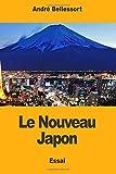 Le Nouveau Japon (French Edition)