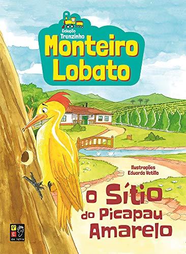 Monteiro Lobato o Sitio do Picapau Amarelo