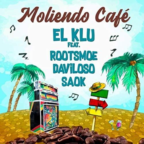 El Klu feat. Roots Moe, Daviloso & Saok