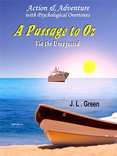 A PASSAGE TO OZ: Via the Unexpected (English Edition)