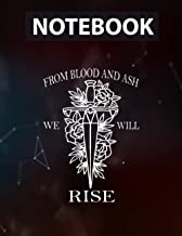 Blood and Ash, From Blood and Ash we will Rise, Funny Notebook - 8.5 x 11 inches - 130 Pages