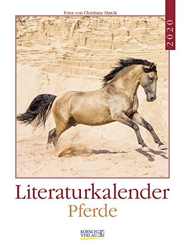 Literaturkalender Pferde 2020: Literarischer Wochenkalender * 1 Woche 1 Seite * literarische Zitate und Bilder * 24 x 32 cm