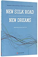 New Silk Road New Dreams