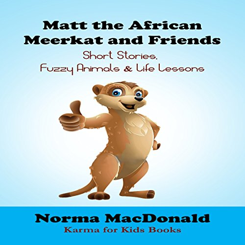 Matt the African Meerkat and Friends audiobook cover art