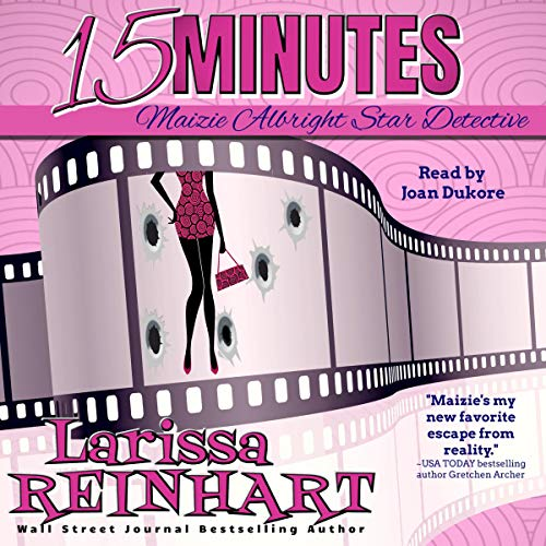 15 Minutes Audiobook By Larissa Reinhart cover art