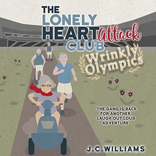 The Lonely Heart Attack Club: Wrinkly Olympics cover art