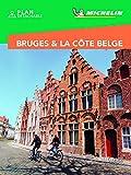 Guide Vert Week&GO Bruges & Côte Belge Michelin