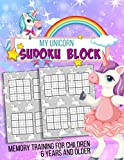 My Unicorn Sudoku Block - memory training for children from 6 years and older: Sudoku Book for...