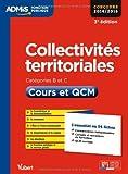 Collectivités territoriales - Catégories B et C - Cours et QCM - L'essentiel en 54 fiches - Concours 2014-2015 - VUIBERT - 28/02/2014