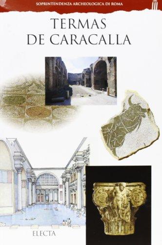 Termas de Caracalla. Ediz. illustrata